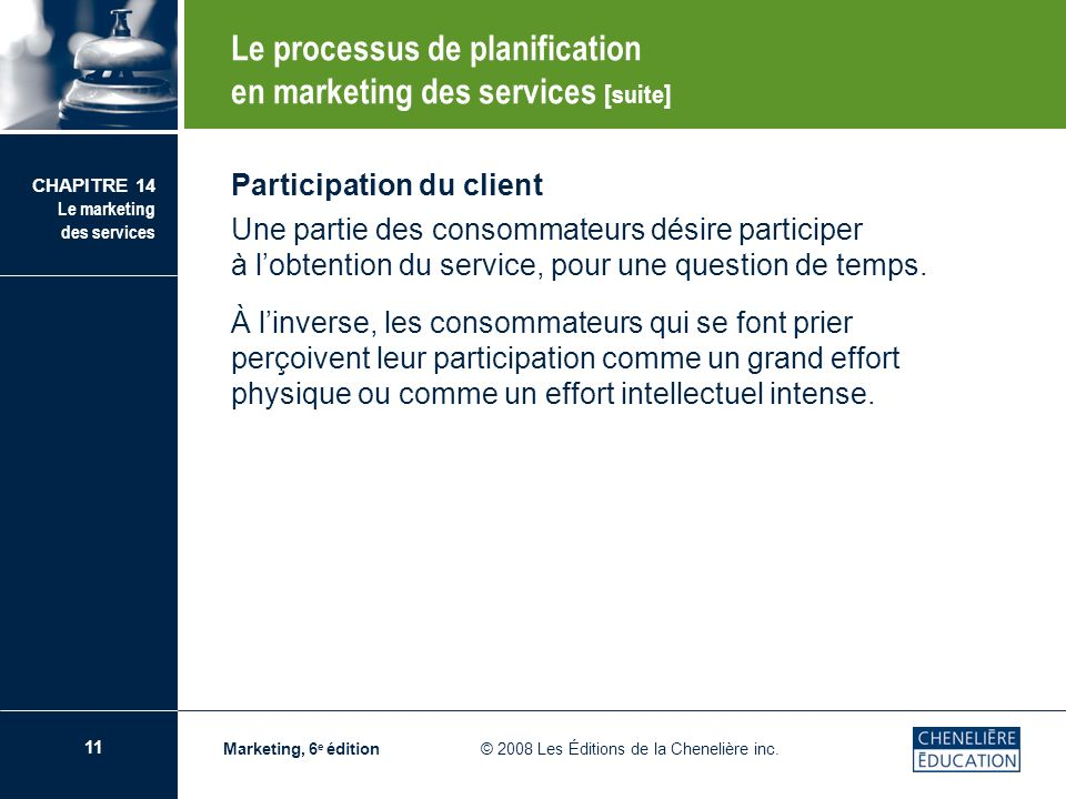 Le processus de planification en marketing des services [suite]